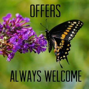 Offers Always Welcome
